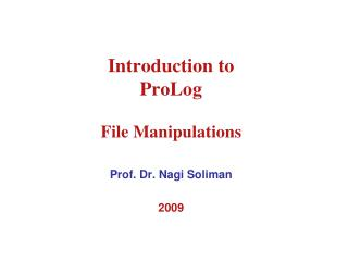 Introduction to  ProLog File Manipulations