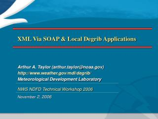 XML Via SOAP  Local Degrib Applications