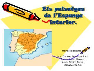 Els paisatges de l'Espanya interior.