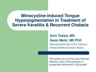 Minocycline-induced Tongue Hyperpigmentation in Treatment of Severe Keratitis  Recurrent Chalazia