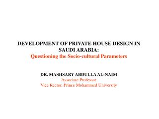 DEVELOPMENT OF PRIVATE HOUSE DESIGN IN SAUDI ARABIA: Questioning the Socio-cultural Parameters