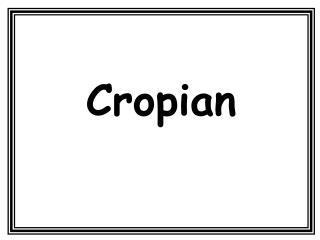 Cropian