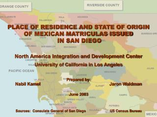 PLACE OF RESIDENCE AND STATE OF ORIGIN OF MEXICAN MATRICULAS ISSUED  IN SAN DIEGO