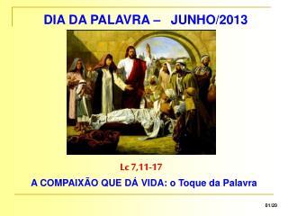 DIA DA PALAVRA – JUNHO/2013