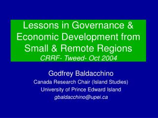 Lessons in Governance & Economic Development from Small & Remote Regions CRRF- Tweed- Oct 2004