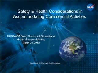 Safety & Health Considerations in Accommodating Commercial  Activties