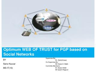 Optimum WEB OF TRUST for PGP based on Social Networks