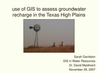 use of GIS to assess groundwater recharge in the Texas High Plains