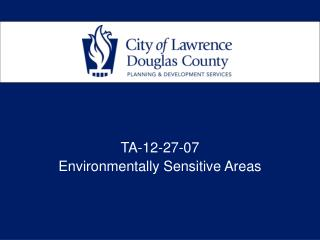 TA-12-27-07 Environmentally Sensitive Areas