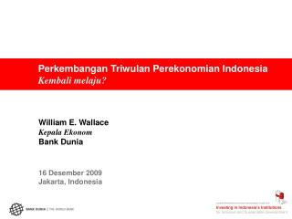 Perkembangan Triwulan Perekonomian Indonesia Kembali melaju?