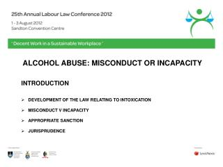 ALCOHOL ABUSE: MISCONDUCT OR INCAPACITY