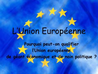 L�Union Europ�enne
