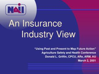 An Insurance      Industry View
