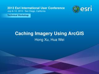 Caching Imagery Using ArcGIS