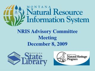 NRIS Advisory Committee Meeting December 8, 2009