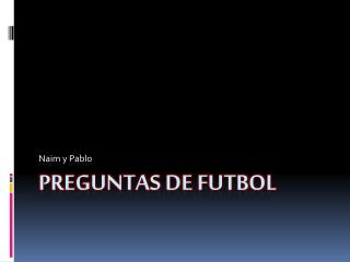 Preguntas de futbol