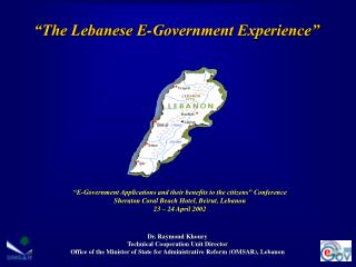 �The Lebanese E-Government Experience�