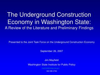 The Underground Construction Economy in Washington State: A Review of the Literature and Preliminary Findings