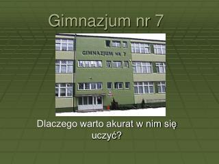 Gimnazjum nr 7