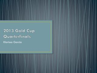 2013 Gold Cup Quarterfinals