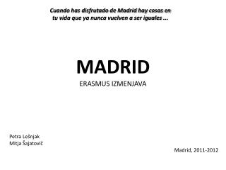 MADRID ERASMUS  IZMENJAVA