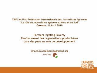 TRIAS et IFAJ Fédération Internationale des Journalistes Agricoles