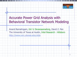 Accurate Power Grid Analysis with Behavioral Transistor Network Modeling