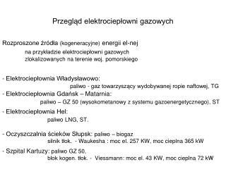 Przegląd elektrociepłowni gazowych