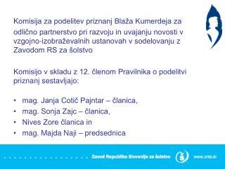 Komisija za podelitev priznanj Blaža Kumerdeja za
