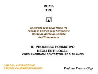 Università degli Studi Roma Tre Facoltà di Scienze della Formazione