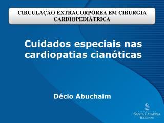CIRCULAÇÃO EXTRACORPÓREA EM CIRURGIA CARDIOPEDIÁTRICA
