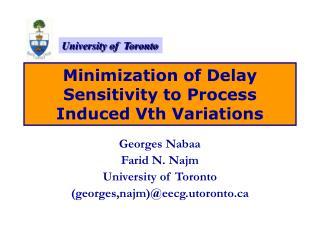 Minimization of Delay Sensitivity to Process Induced Vth Variations