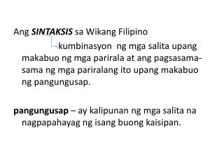 Ang SINTAKSIS sa Wikang  Filipino