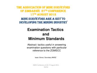 Examination Tactics and  Minimum Standards