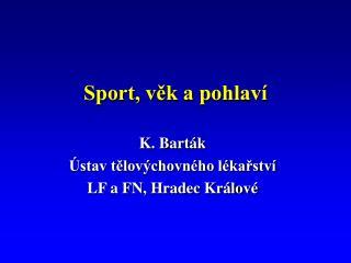 Sport, věk a pohlaví