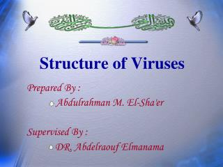 Structure of Viruses