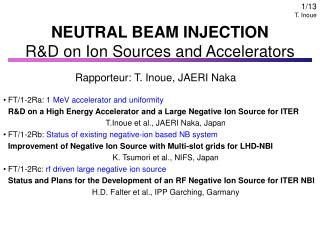 NEUTRAL BEAM INJECTION R&D on Ion Sources and Accelerators