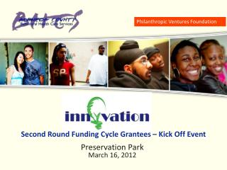 Second Round Funding Cycle Grantees – Kick Off Event