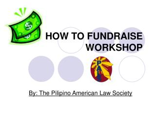 HOW TO FUNDRAISE  WORKSHOP