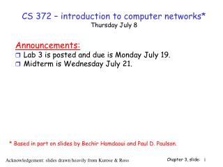 CS 372 – introduction to computer networks* Thursday July 8