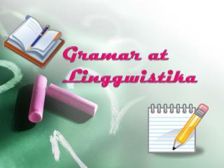 Gramar at Linggwistika
