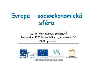 Evropa – socioekonomická sféra