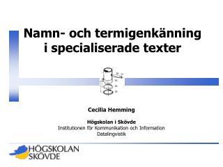 Namn- och termigenkänning  i specialiserade texter