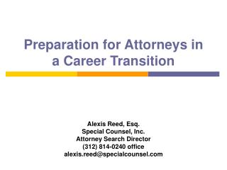 Preparation for Attorneys in a Career Transition