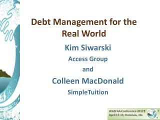 Debt Management for  the Real World