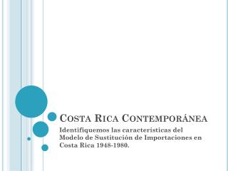 Costa Rica Contemporánea
