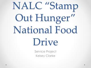 "NALC ""Stamp Out Hunger"" National Food Drive"