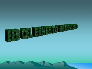 EEB CEL ERNESTO BERTASO