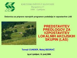KMETIJSKI IN�TITUT SLOVENIJE Hacquetova 17  1000    Ljubljana