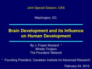 Brain Development and its Influence on Human Development